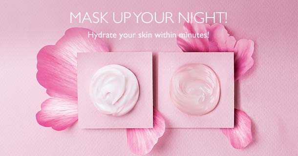 Mask Up Your Night!  | Hydrate your skin within minutes!